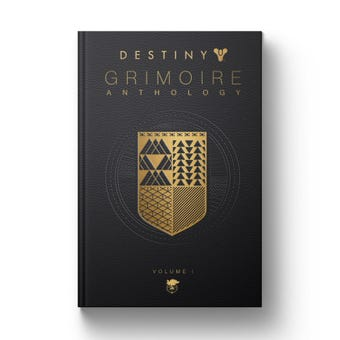 Destiny Grimoire Anthology Volume I
