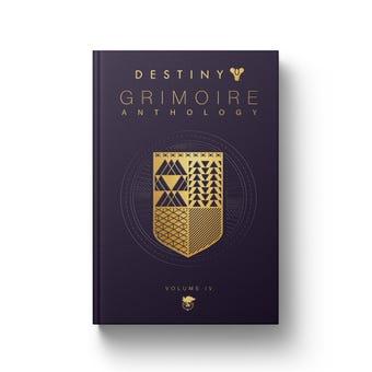 Destiny Grimoire Anthology, Volume IV: The Royal Will